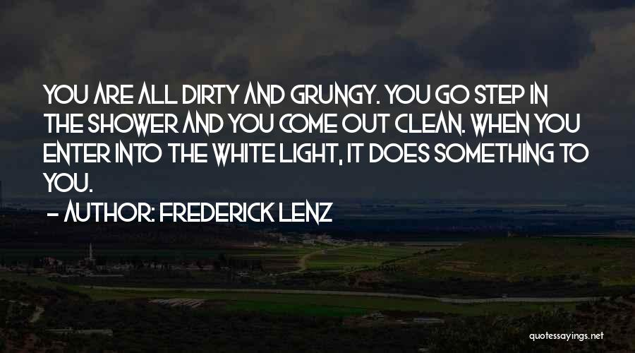 Dirty Thirty Quotes By Frederick Lenz