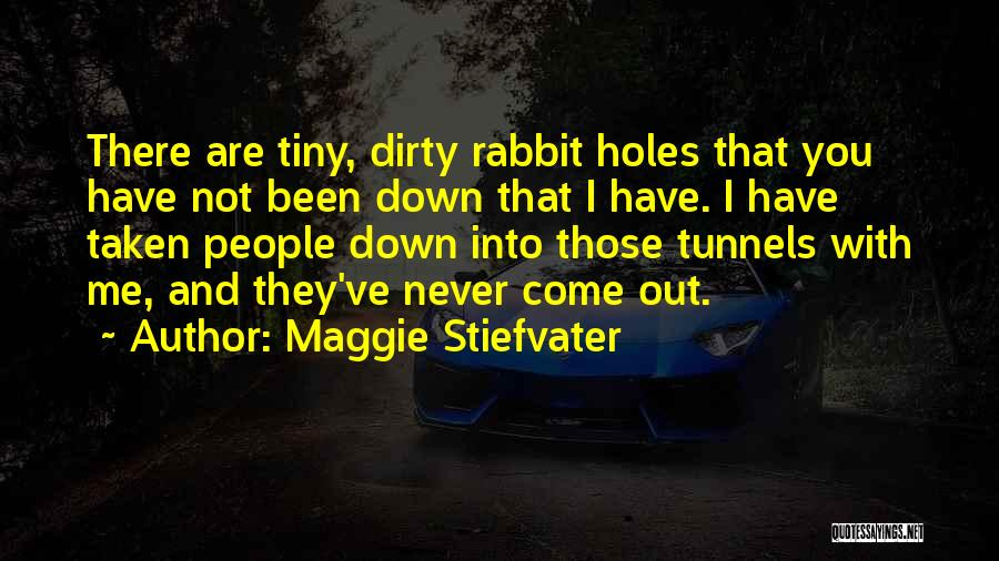 Dirty Thirty Quotes By Maggie Stiefvater