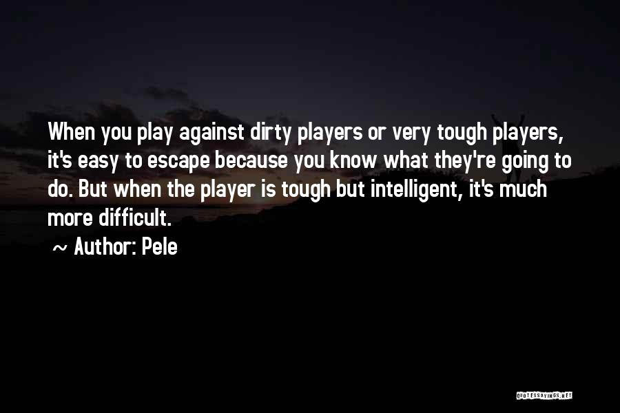 Dirty Thirty Quotes By Pele
