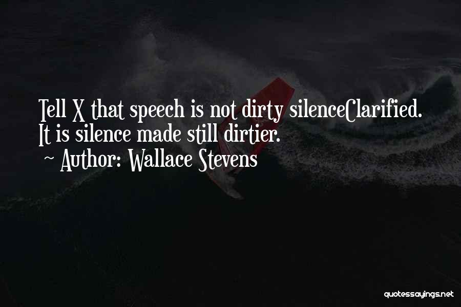 Dirty Thirty Quotes By Wallace Stevens