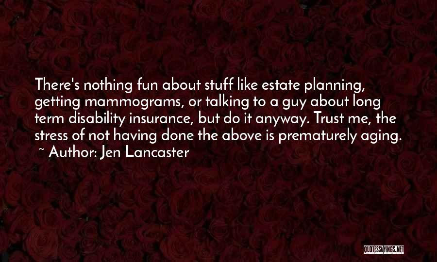 Disability Insurance Quotes By Jen Lancaster