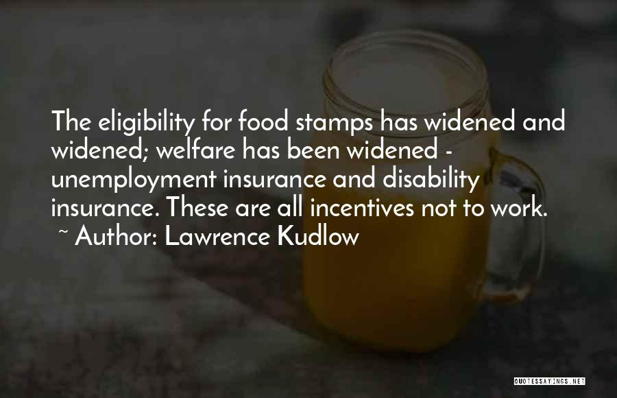 Disability Insurance Quotes By Lawrence Kudlow