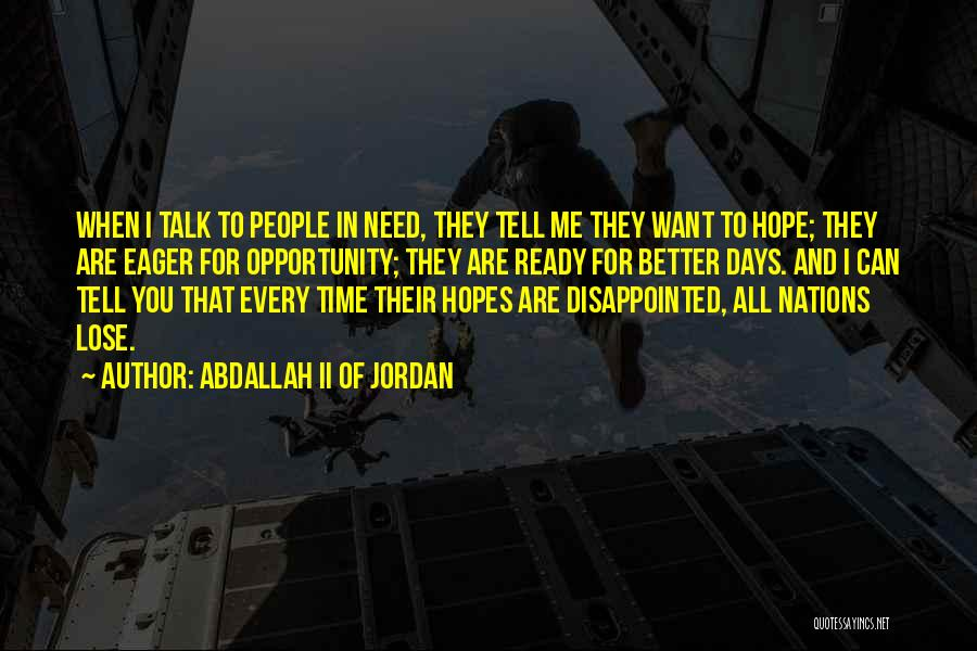 Disappointed Hope Quotes By Abdallah II Of Jordan