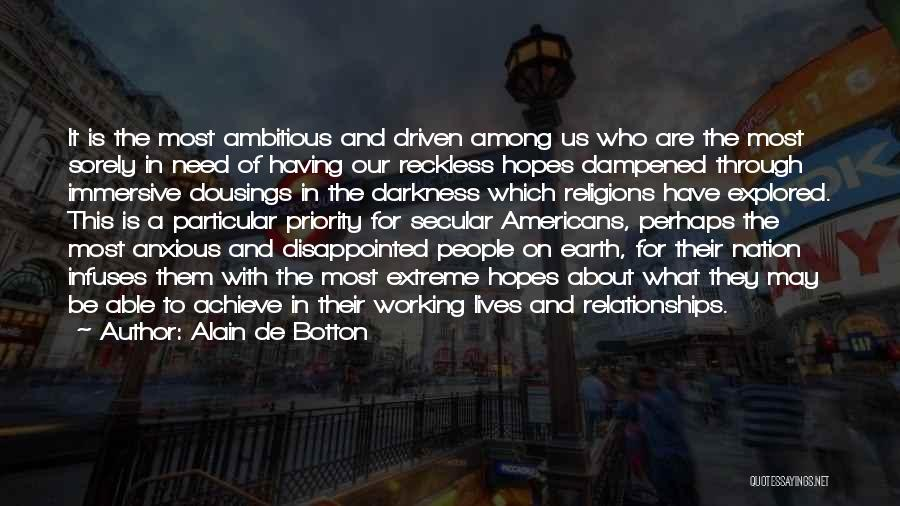Disappointed Hope Quotes By Alain De Botton
