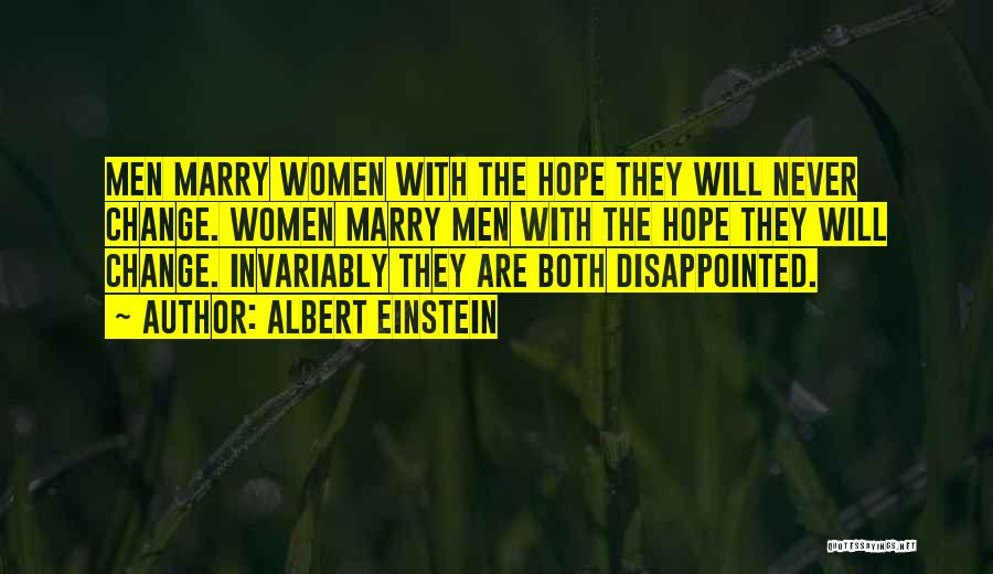 Disappointed Hope Quotes By Albert Einstein