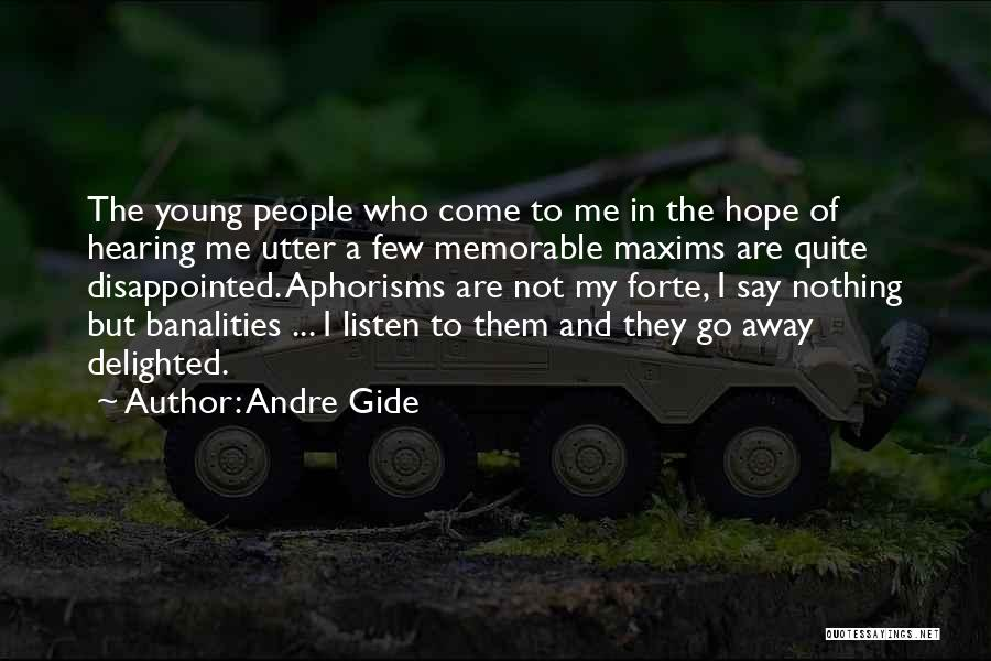 Disappointed Hope Quotes By Andre Gide