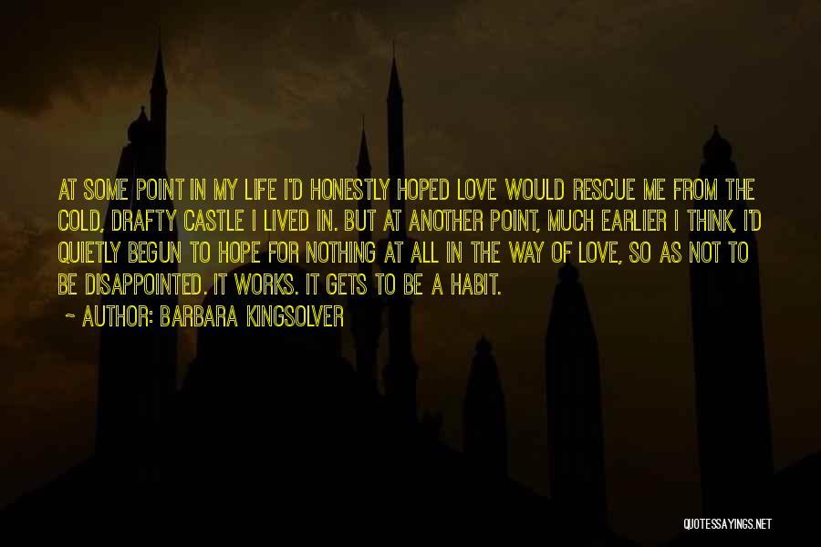 Disappointed Hope Quotes By Barbara Kingsolver