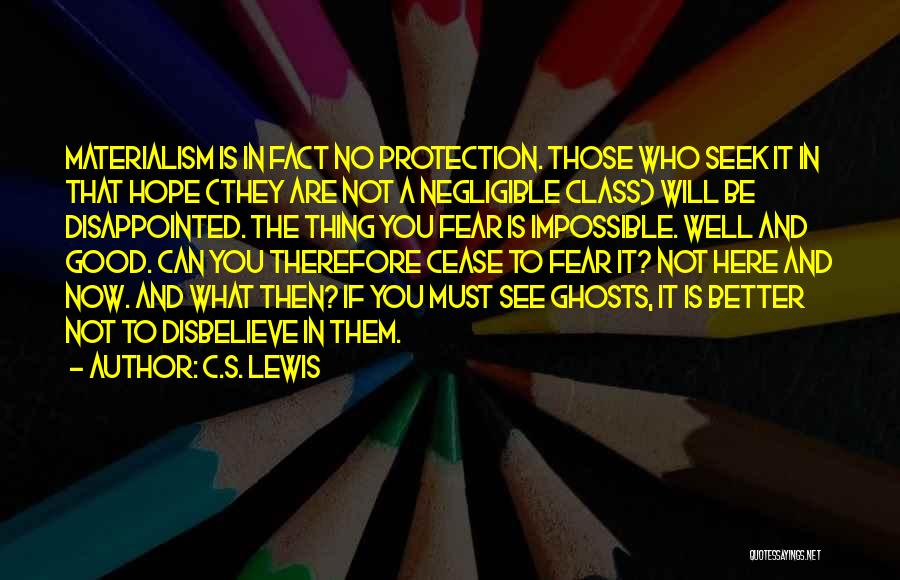 Disappointed Hope Quotes By C.S. Lewis
