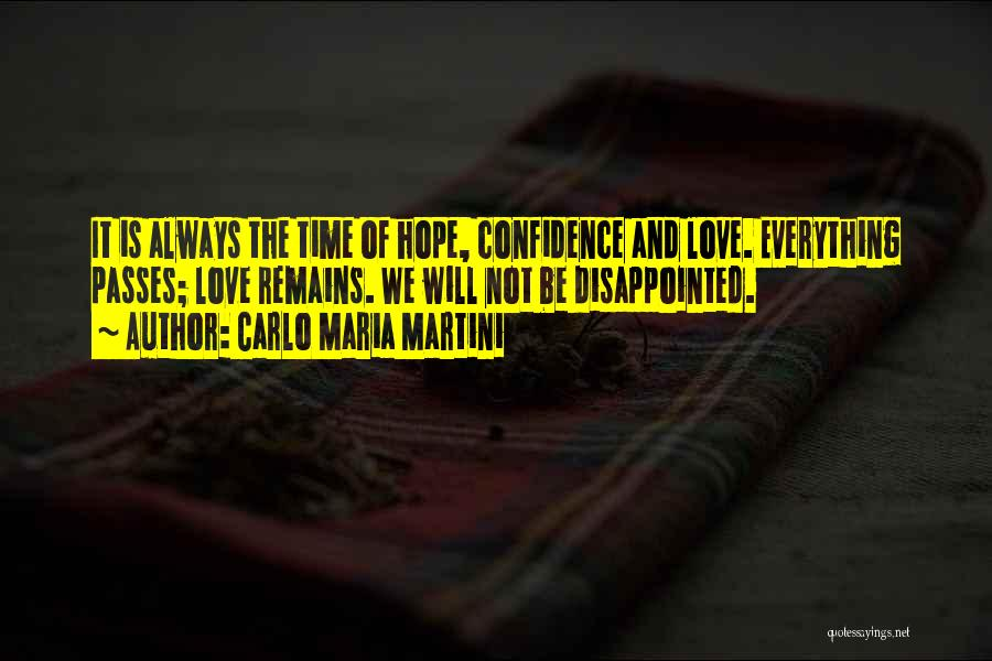 Disappointed Hope Quotes By Carlo Maria Martini