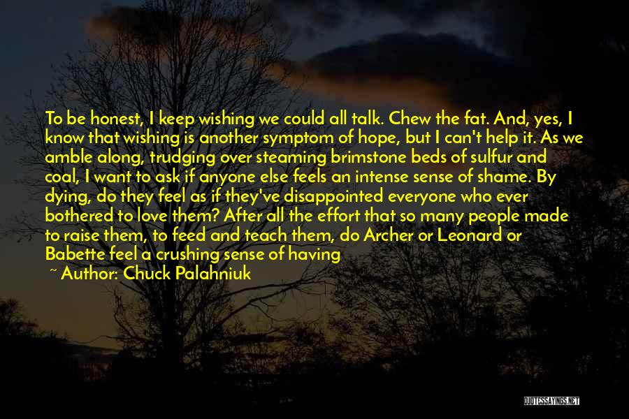 Disappointed Hope Quotes By Chuck Palahniuk