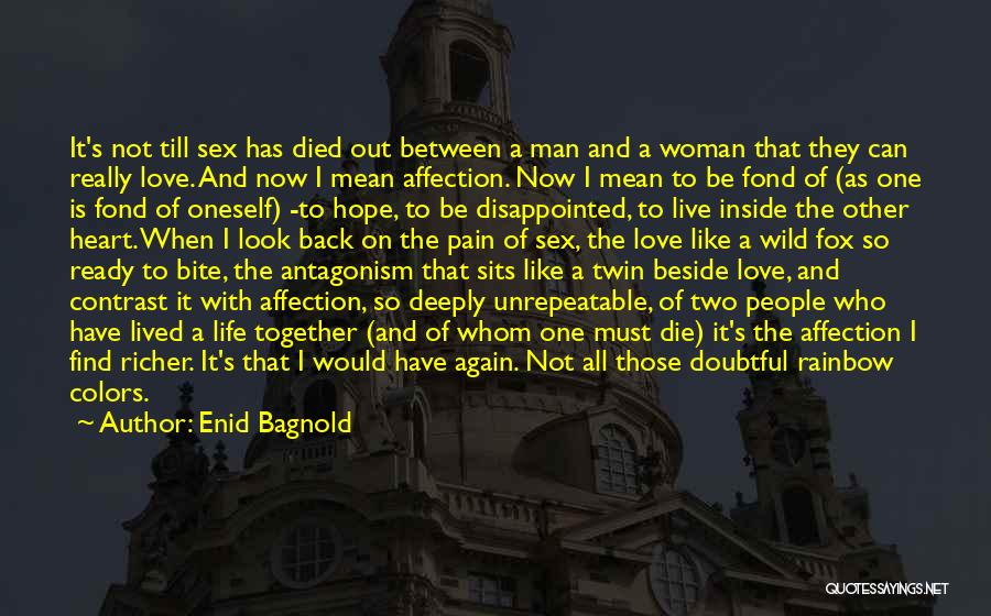 Disappointed Hope Quotes By Enid Bagnold