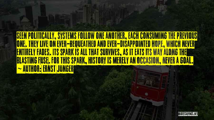 Disappointed Hope Quotes By Ernst Junger