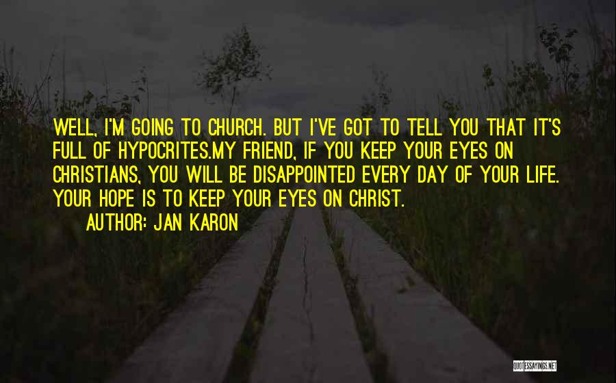 Disappointed Hope Quotes By Jan Karon