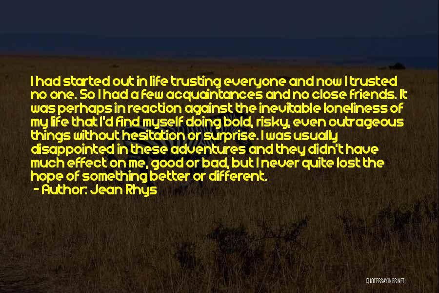 Disappointed Hope Quotes By Jean Rhys