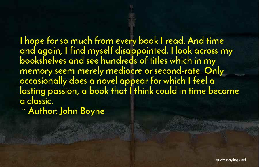 Disappointed Hope Quotes By John Boyne