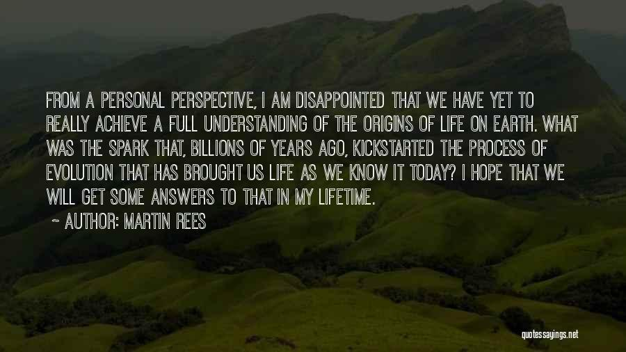 Disappointed Hope Quotes By Martin Rees
