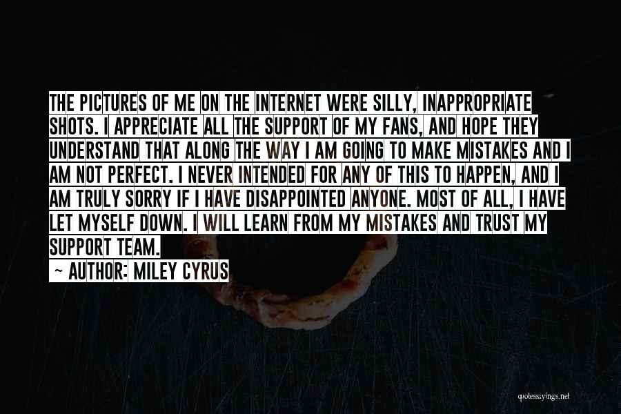 Disappointed Hope Quotes By Miley Cyrus
