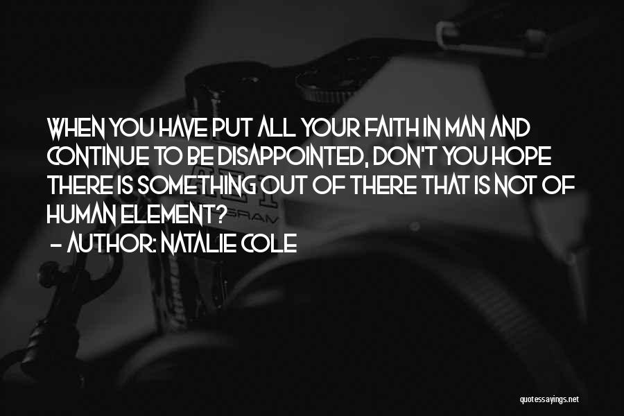 Disappointed Hope Quotes By Natalie Cole