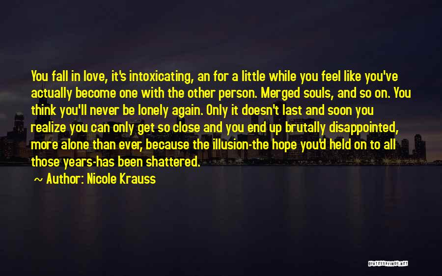 Disappointed Hope Quotes By Nicole Krauss