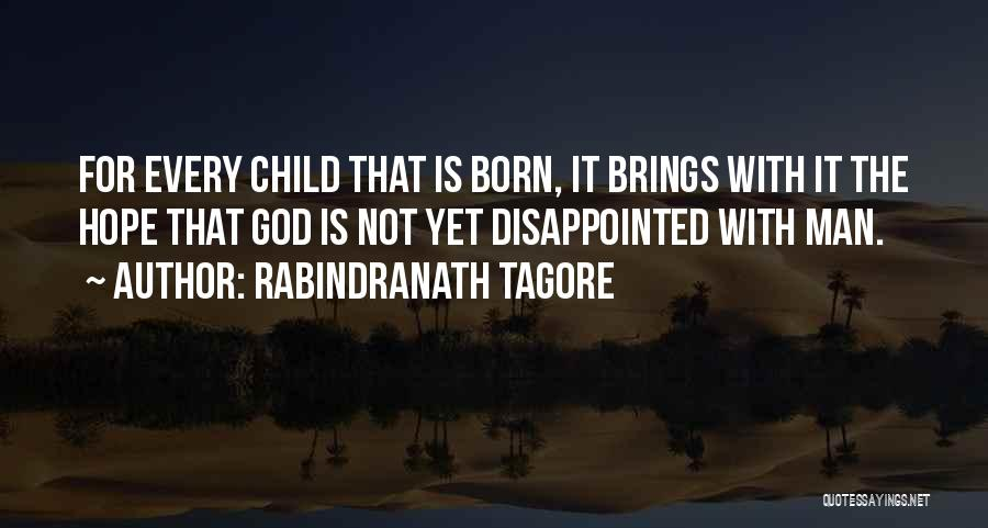 Disappointed Hope Quotes By Rabindranath Tagore