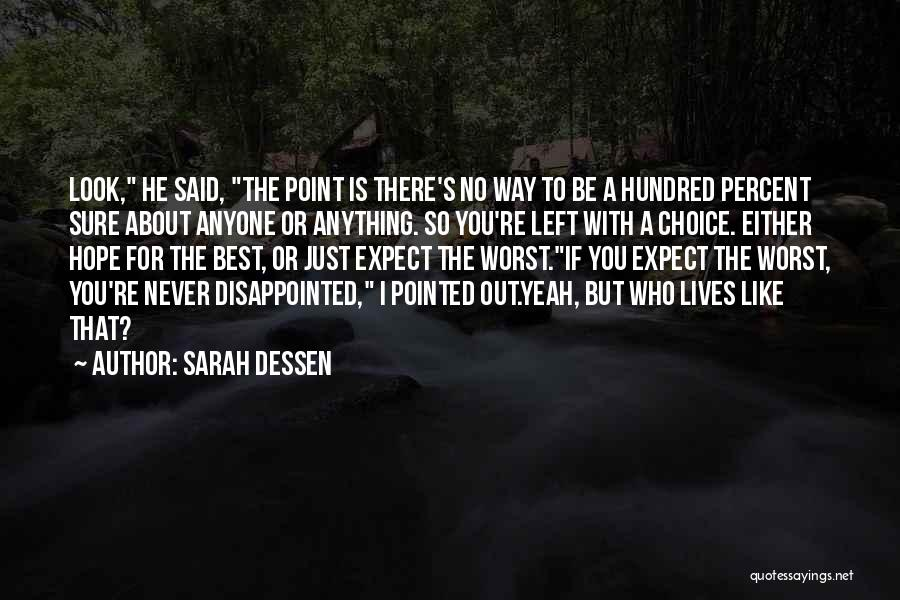 Disappointed Hope Quotes By Sarah Dessen