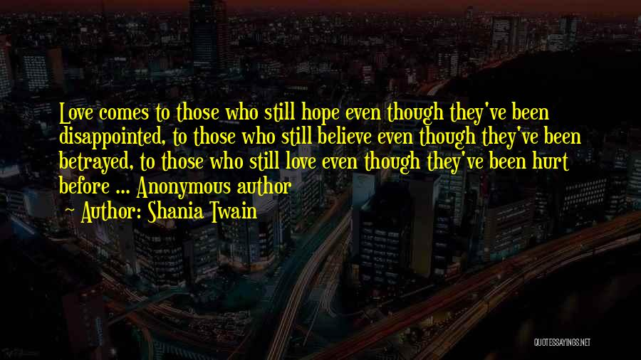 Disappointed Hope Quotes By Shania Twain