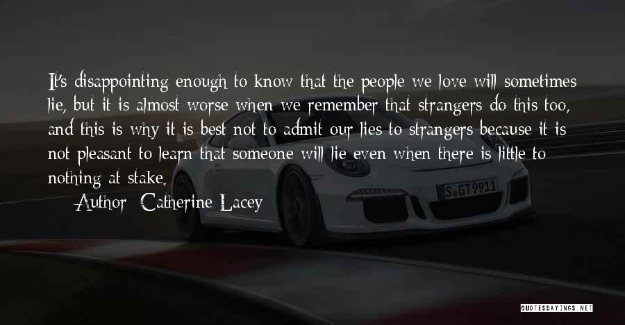 Disappointing Someone You Love Quotes By Catherine Lacey