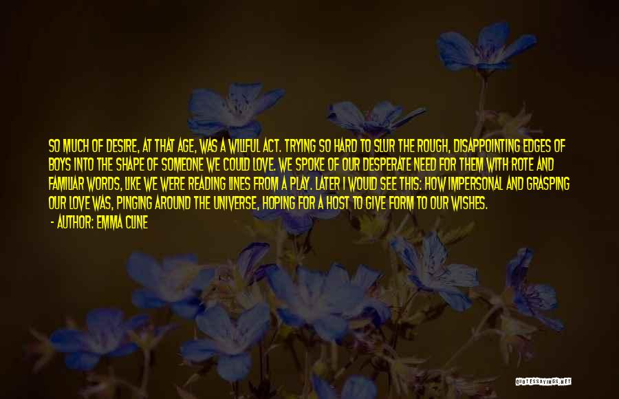 Disappointing Someone You Love Quotes By Emma Cline
