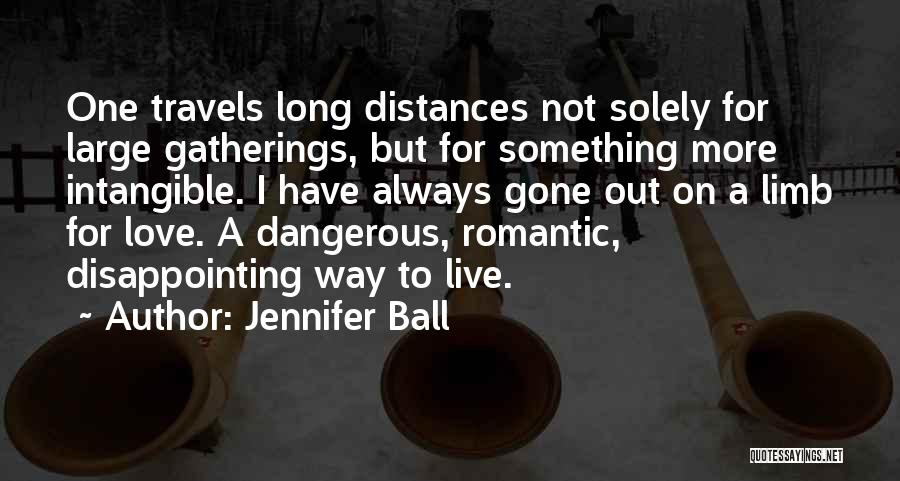 Disappointing Someone You Love Quotes By Jennifer Ball