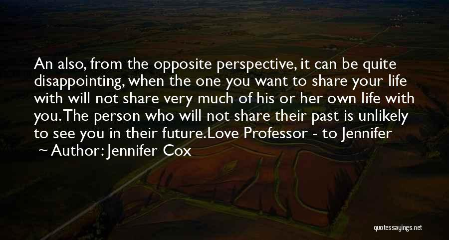 Disappointing Someone You Love Quotes By Jennifer Cox
