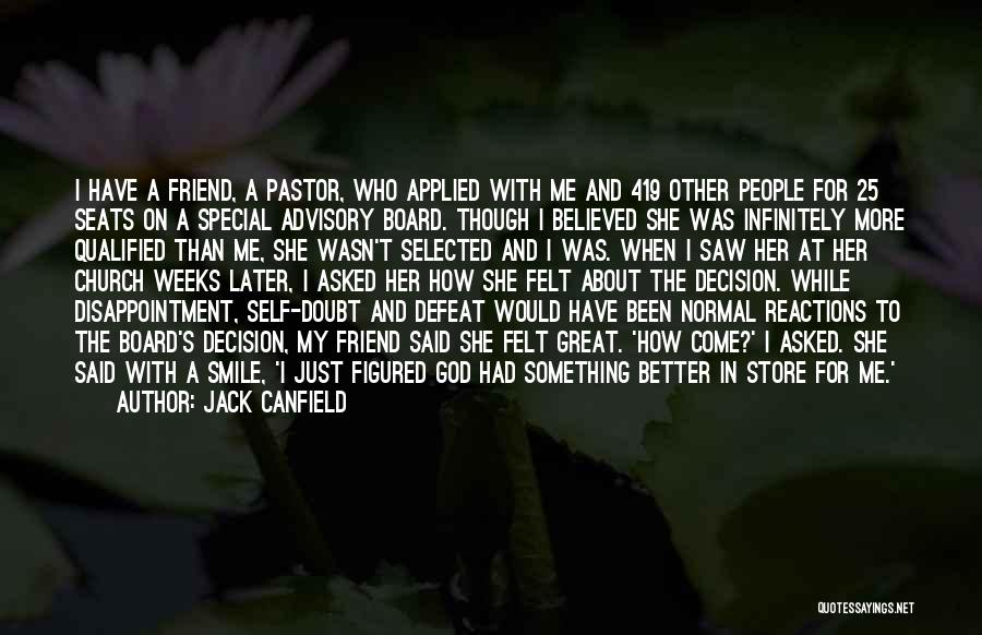 Disappointment In Friend Quotes By Jack Canfield