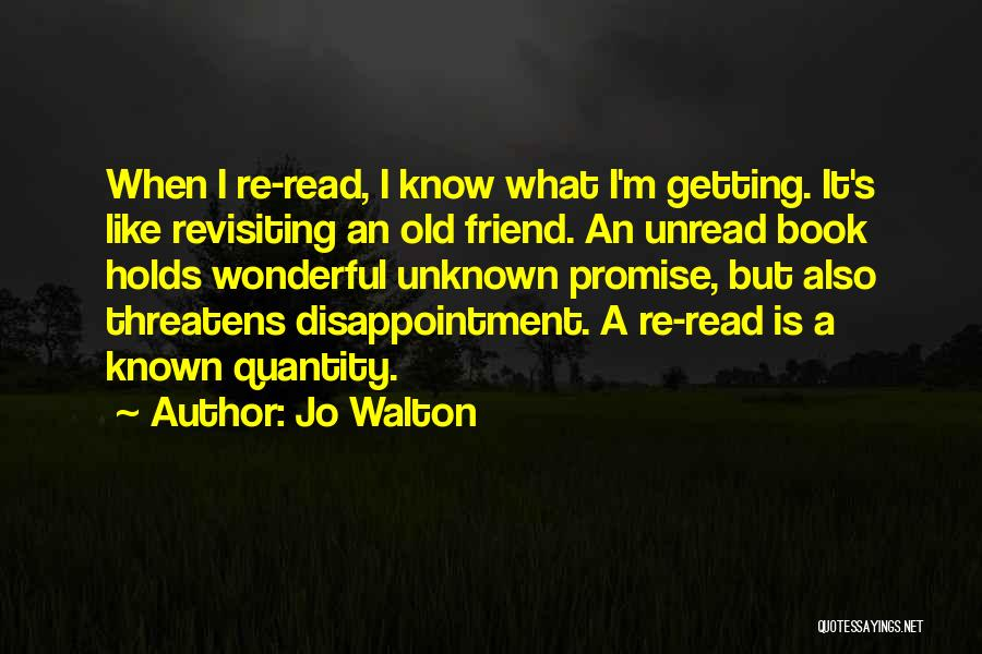 Disappointment In Friend Quotes By Jo Walton