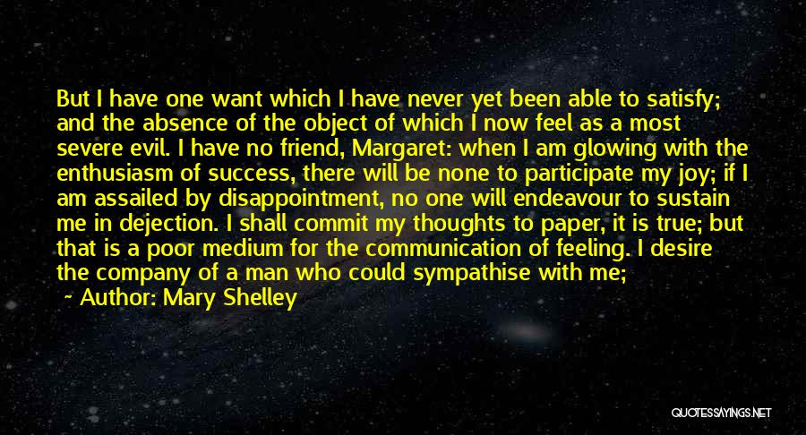 Disappointment In Friend Quotes By Mary Shelley