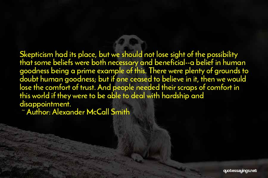 Disappointment In Trust Quotes By Alexander McCall Smith