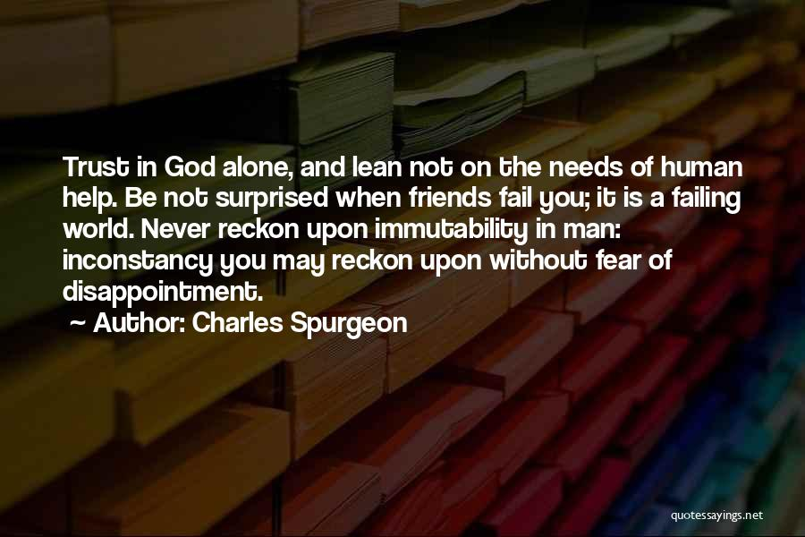 Disappointment In Trust Quotes By Charles Spurgeon