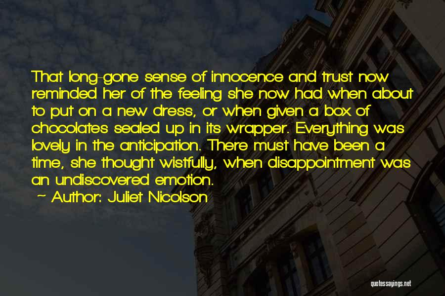 Disappointment In Trust Quotes By Juliet Nicolson