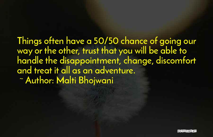 Disappointment In Trust Quotes By Malti Bhojwani