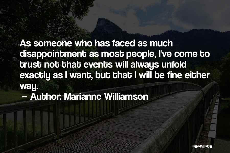 Disappointment In Trust Quotes By Marianne Williamson