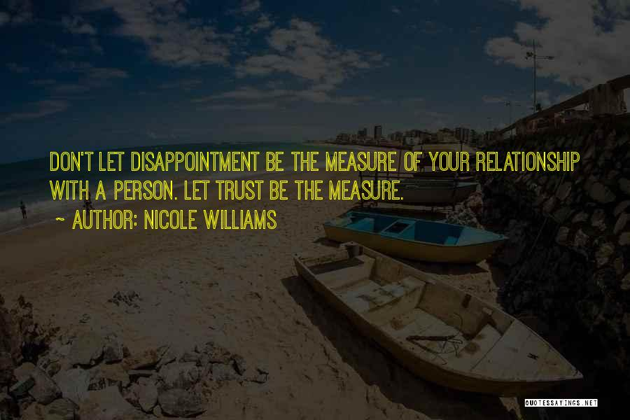 Disappointment In Trust Quotes By Nicole Williams