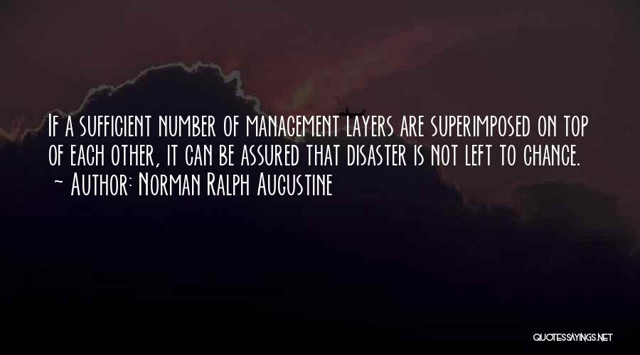Disaster Management Quotes By Norman Ralph Augustine