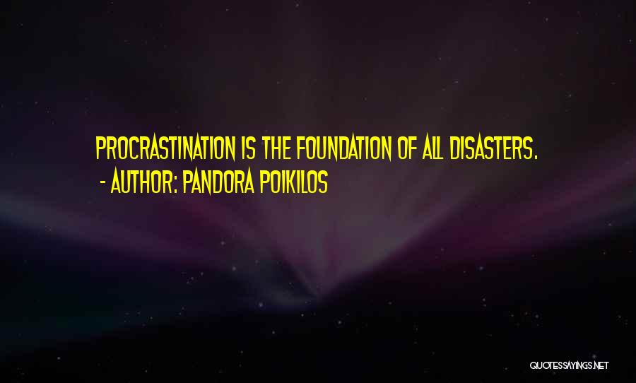 Disaster Management Quotes By Pandora Poikilos