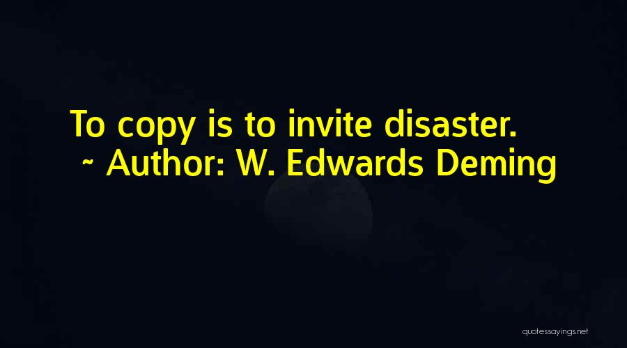 Disaster Management Quotes By W. Edwards Deming