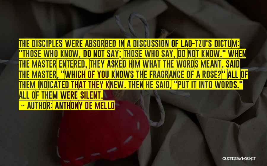 Disciples 2 Quotes By Anthony De Mello