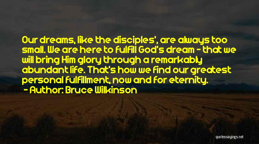 Disciples 2 Quotes By Bruce Wilkinson