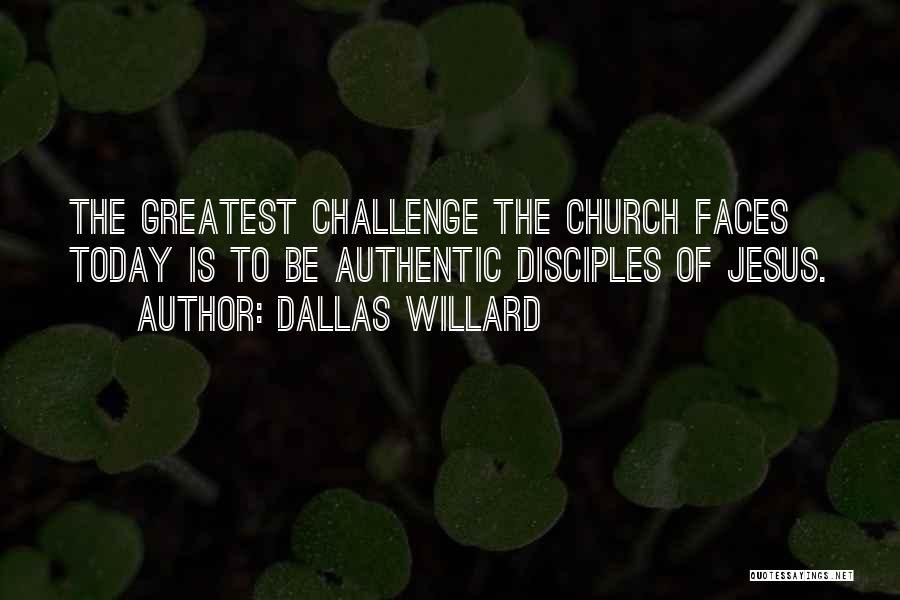 Disciples 2 Quotes By Dallas Willard