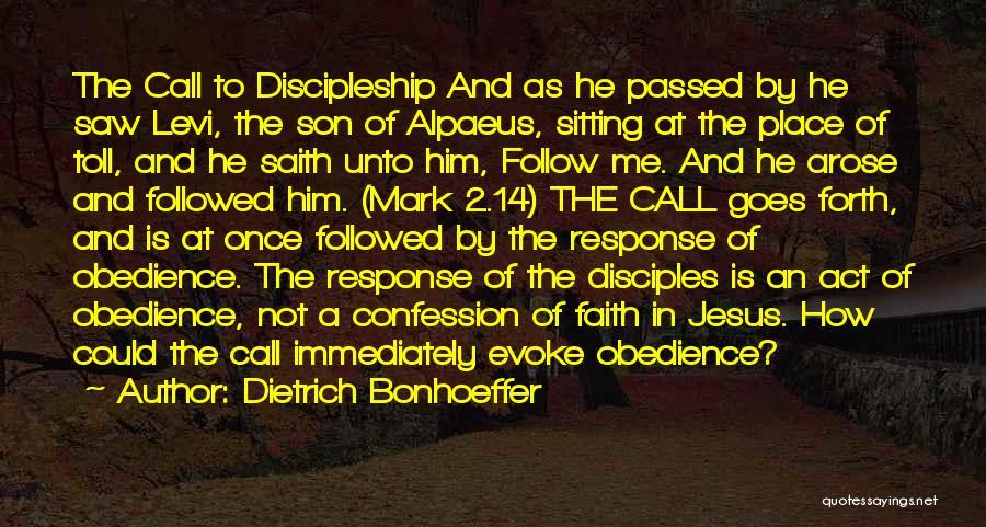 Disciples 2 Quotes By Dietrich Bonhoeffer