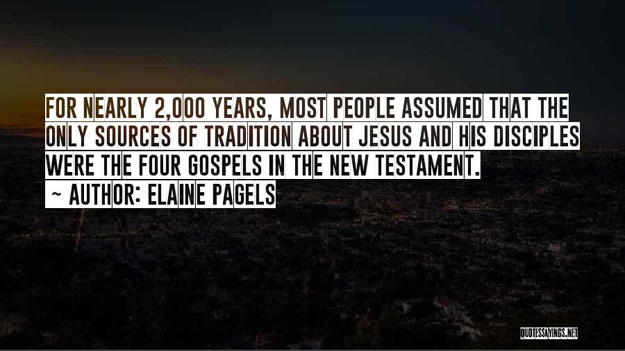 Disciples 2 Quotes By Elaine Pagels
