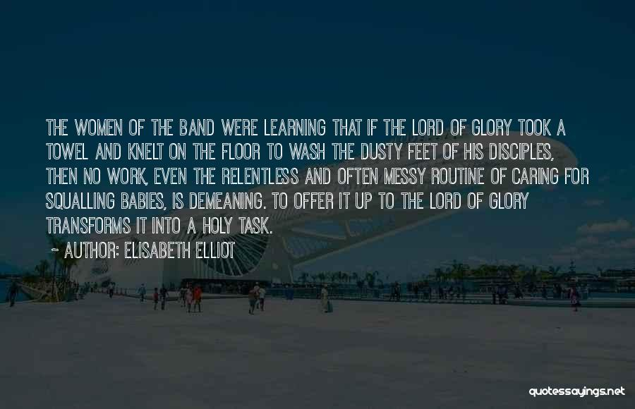 Disciples 2 Quotes By Elisabeth Elliot