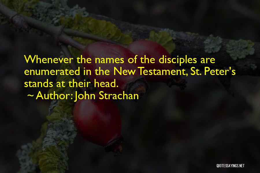 Disciples 2 Quotes By John Strachan