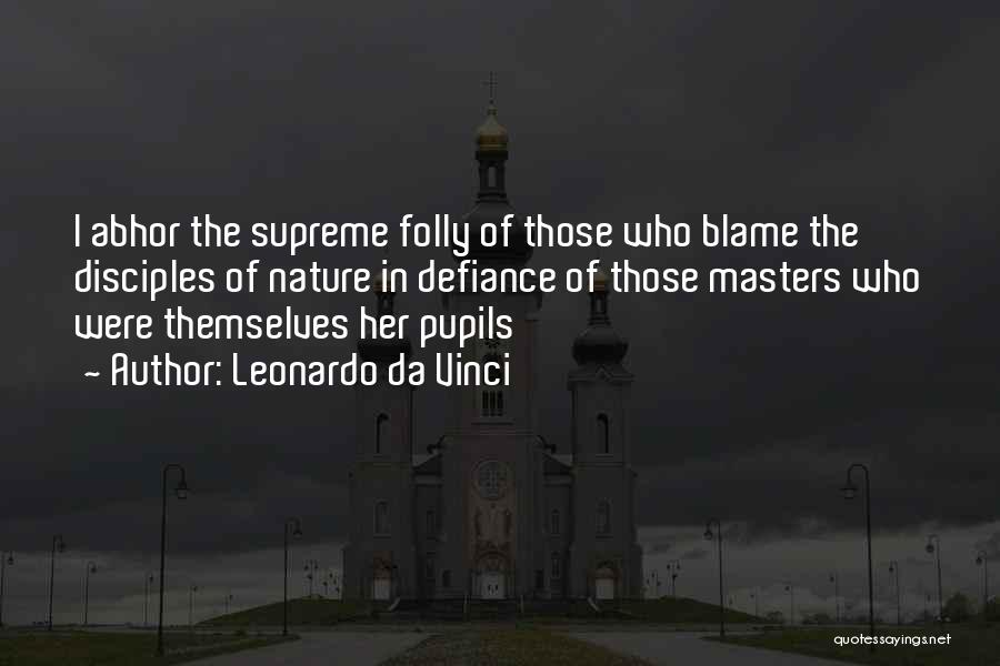 Disciples 2 Quotes By Leonardo Da Vinci